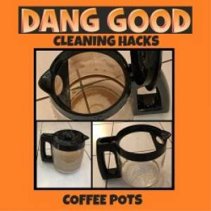 Cleaning Hack – Coffee Pot Cleaning