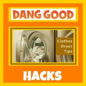 6 Dryer Hacks that may Surprise You!