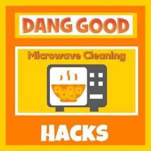 Microwave Cleaning Hacks