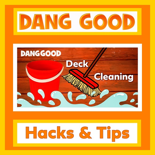How to clean the Deck